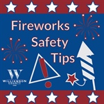 Fireworks Safety Tips from Williamson County's Fire Marshal's Office