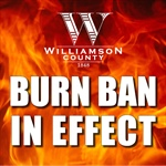Williamson County Issues County-wide Burn Ban